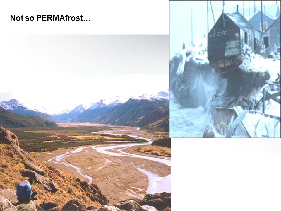 Not so PERMAfrost…