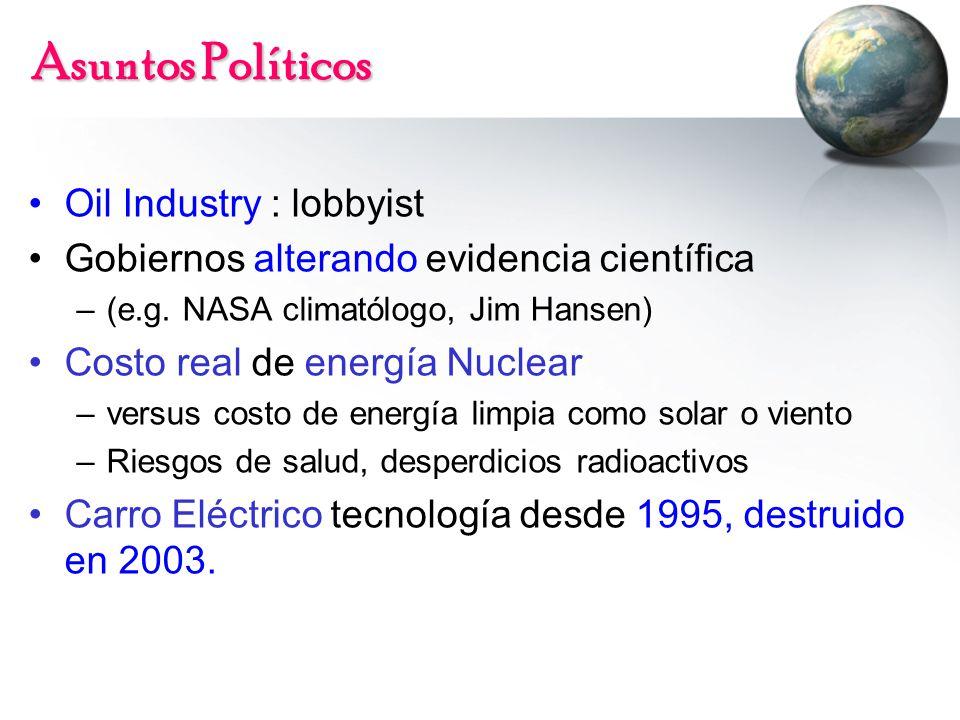 Asuntos Políticos Oil Industry : lobbyist Gobiernos alterando evidencia científica –(e.g.