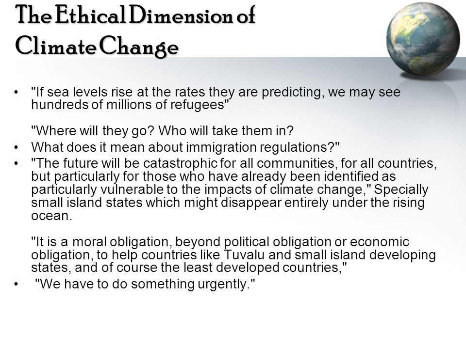 The Ethical Dimension of Climate Change