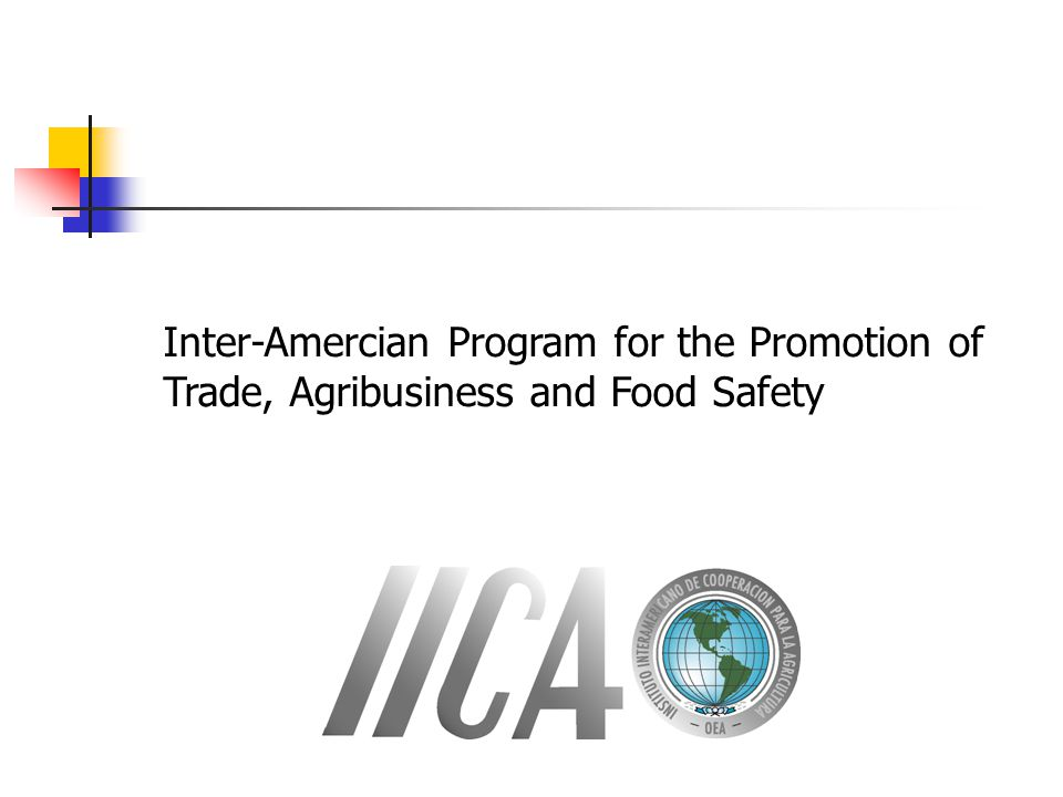 Inter-Amercian Program for the Promotion of Trade, Agribusiness and Food Safety