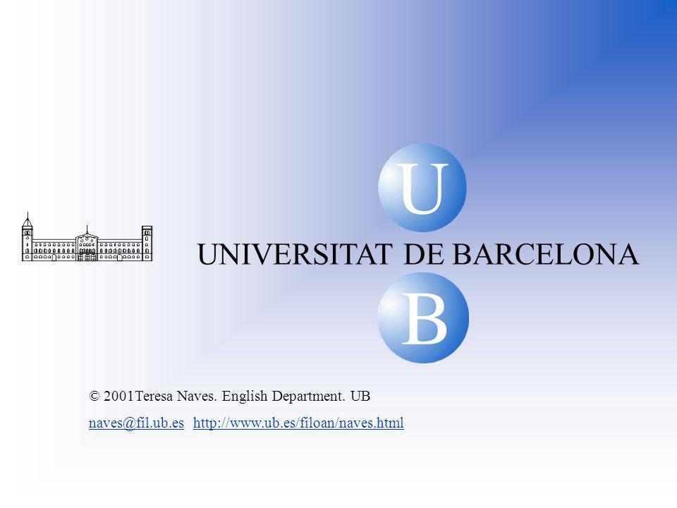 U B B U UNIVERSITAT DE BARCELONA © 2001Teresa Naves.