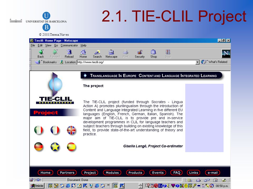 © 2001Teresa Naves 2.1. TIE-CLIL Project