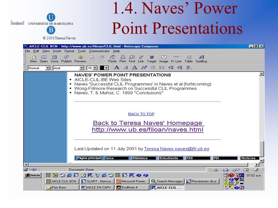 © 2001Teresa Naves 2. TIE-CLIL Web Site http://www.tieclil.org http://www.tieclil.org