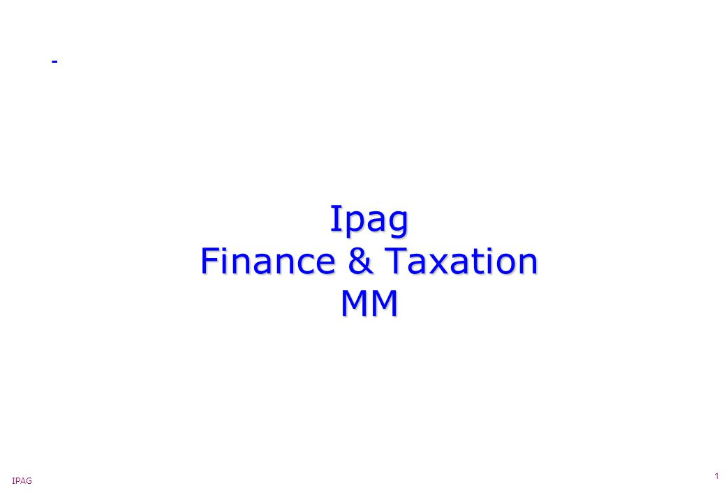 IPAG 1 Ipag Finance & Taxation MM