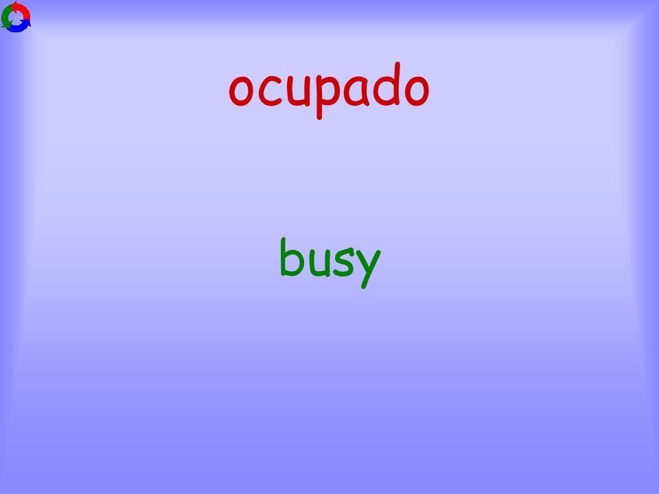 ocupado busy