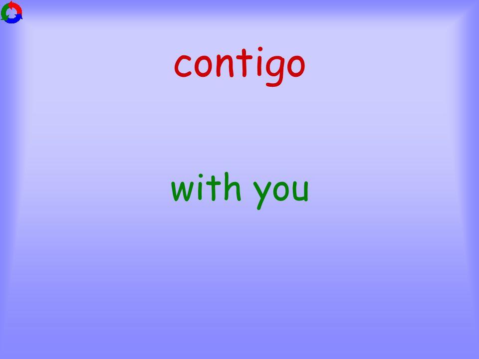 contigo with you