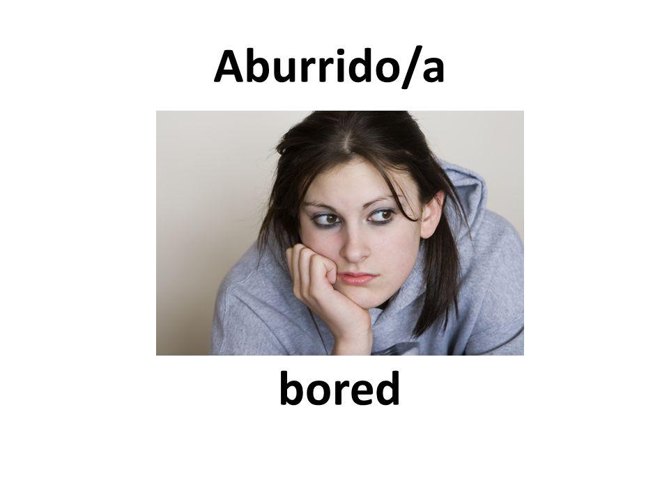bored Aburrido/a
