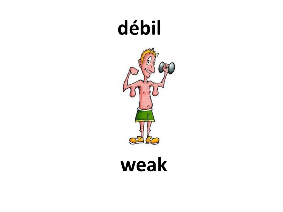 weak débil