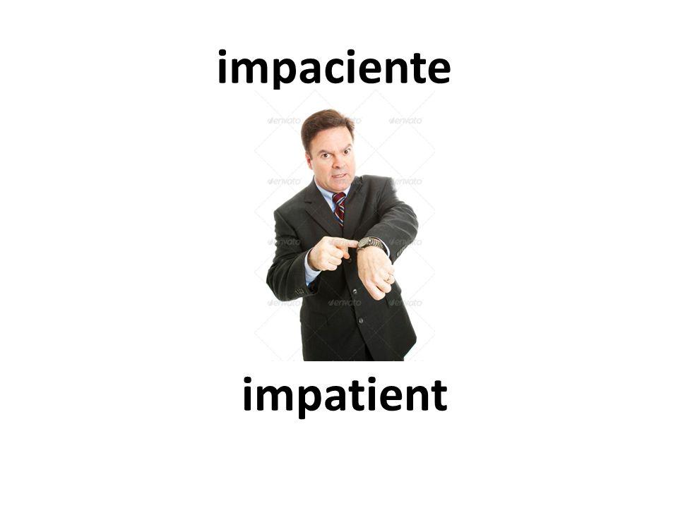impatient impaciente