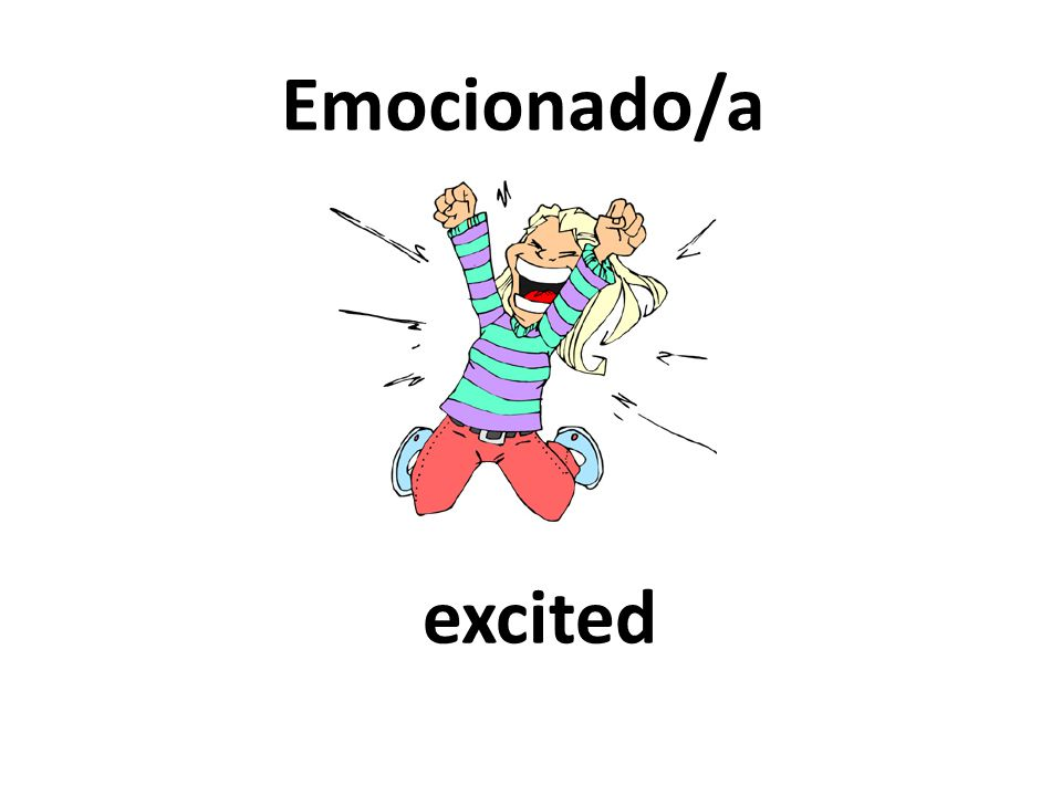 excited Emocionado/a