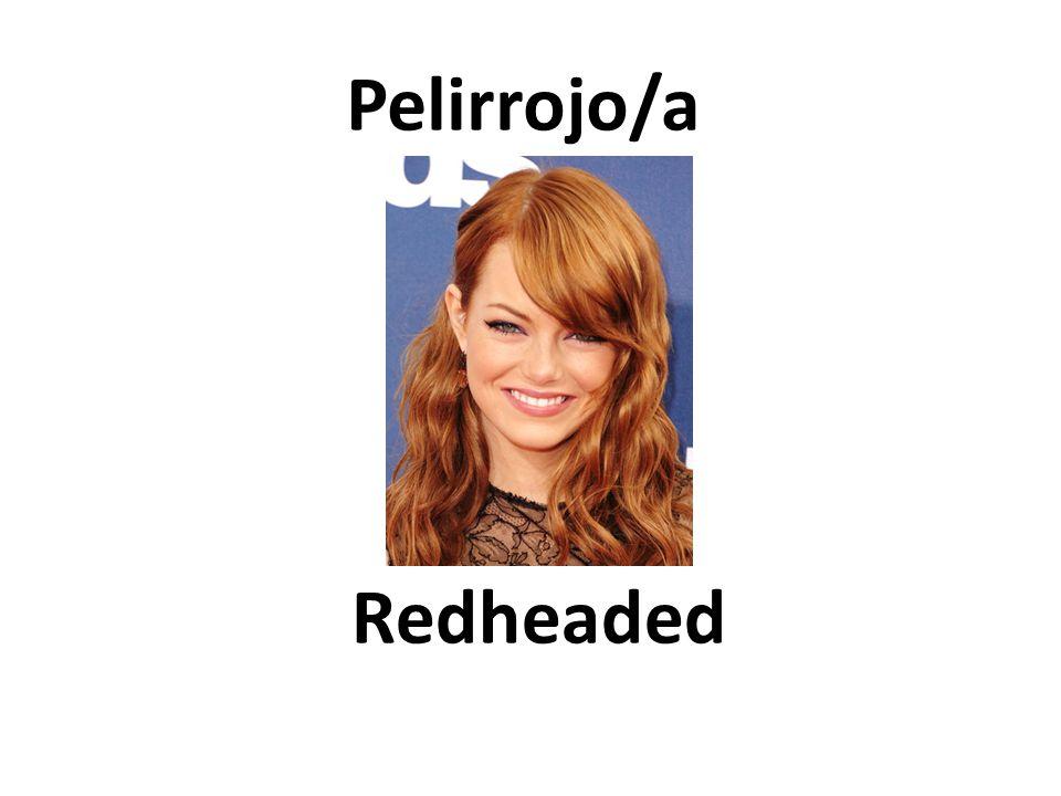 Redheaded Pelirrojo/a