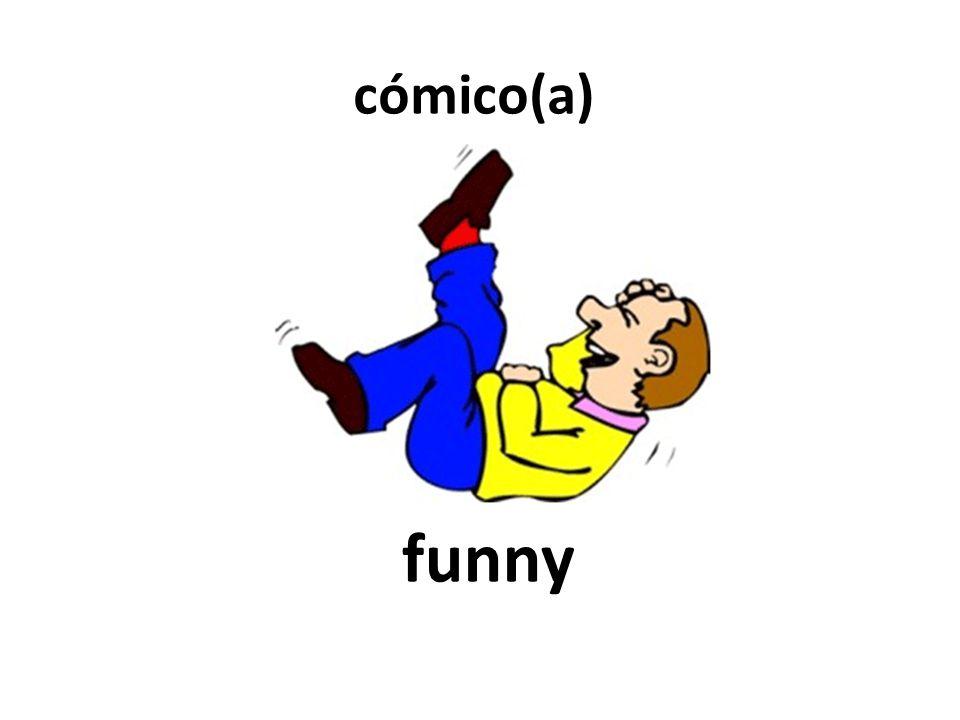funny cómico(a)