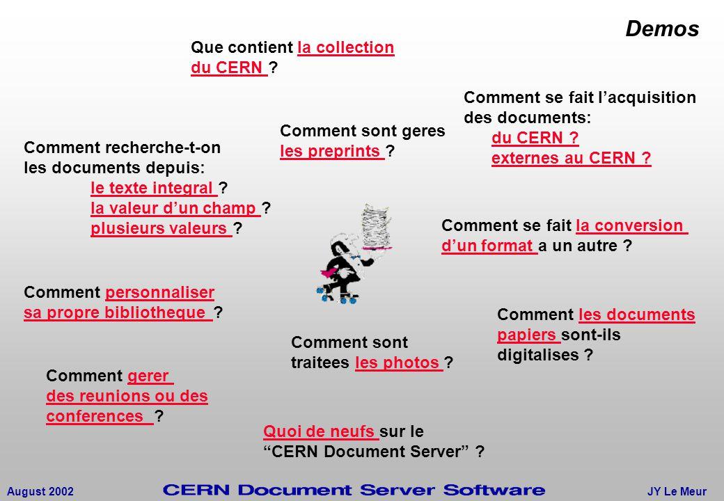 JY Le MeurAugust 2002 Quoi de neufs Quoi de neufs sur le CERN Document Server .