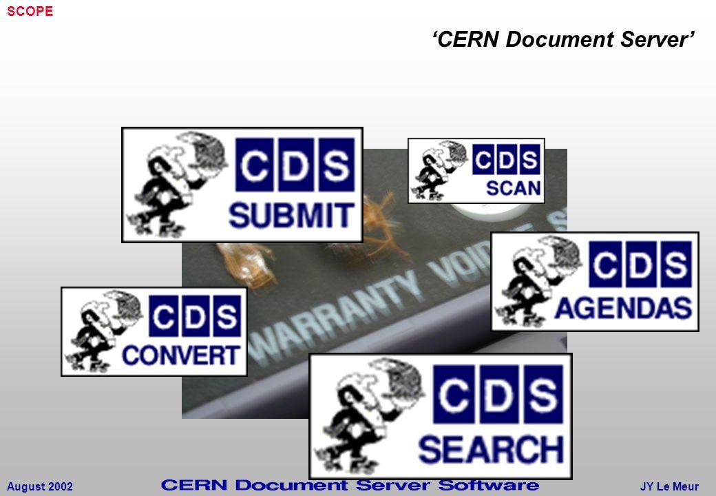 JY Le MeurAugust 2002 'CERN Document Server' SCOPE