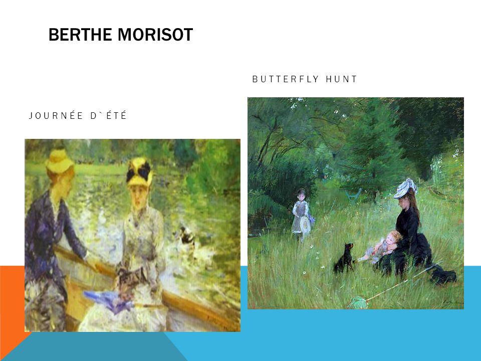 BERTHE MORISOT JOURNÉE D`ÉTÉ BUTTERFLY HUNT