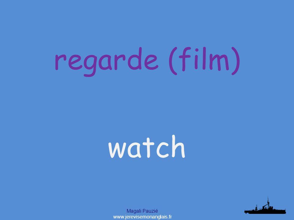 Magali Pauzié www.jerevisemonanglais.fr watch regarde (film)
