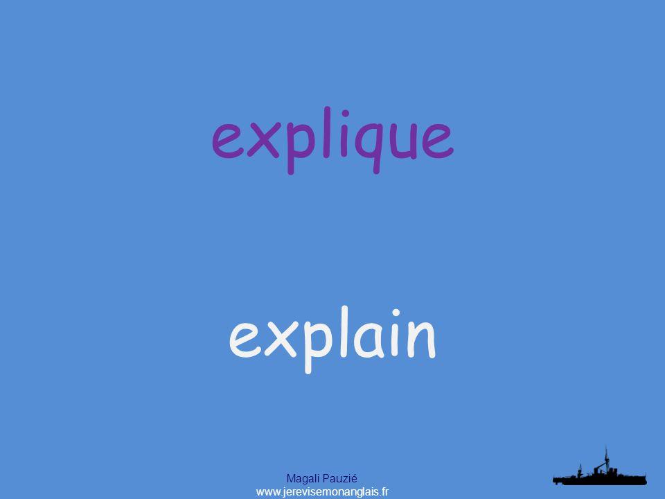 Magali Pauzié www.jerevisemonanglais.fr explain explique