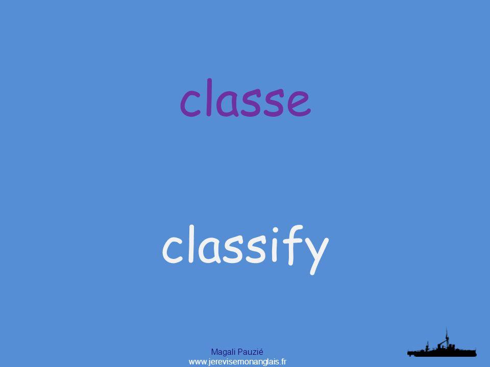 Magali Pauzié www.jerevisemonanglais.fr classify classe