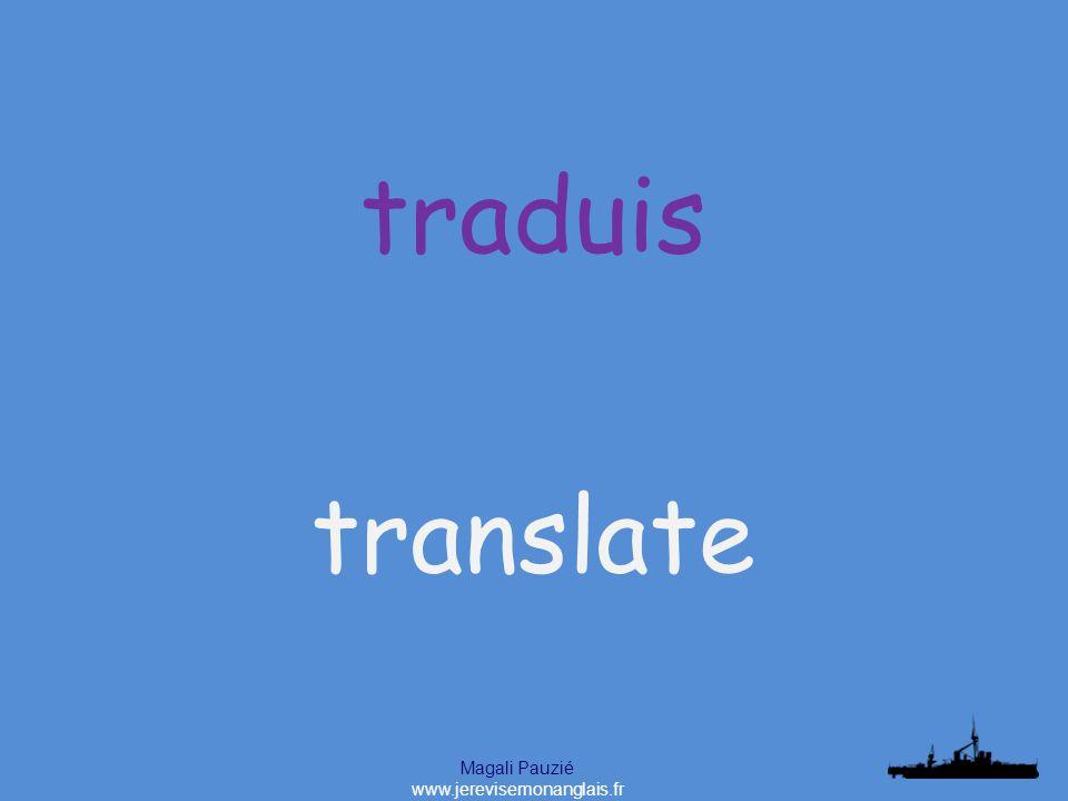 Magali Pauzié www.jerevisemonanglais.fr translate traduis