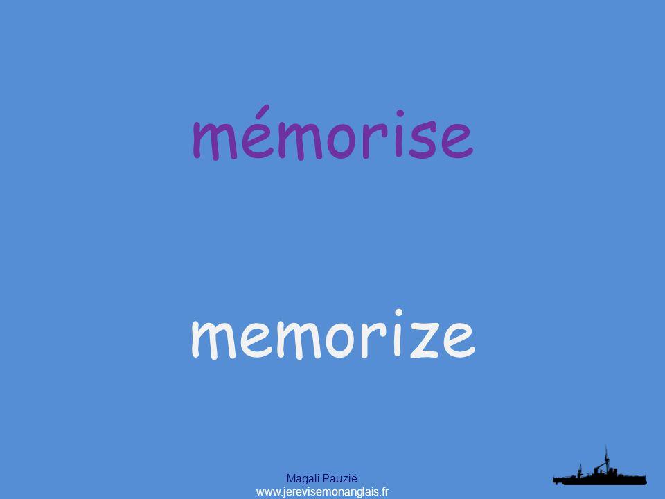 Magali Pauzié www.jerevisemonanglais.fr memorize mémorise