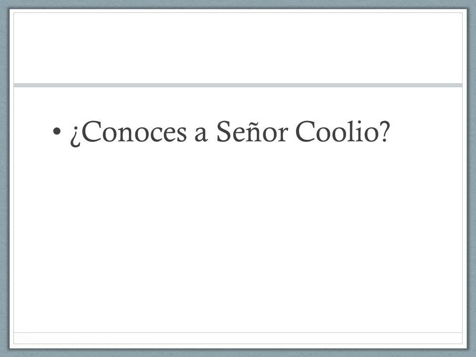 ¿Conoces a Señor Coolio?