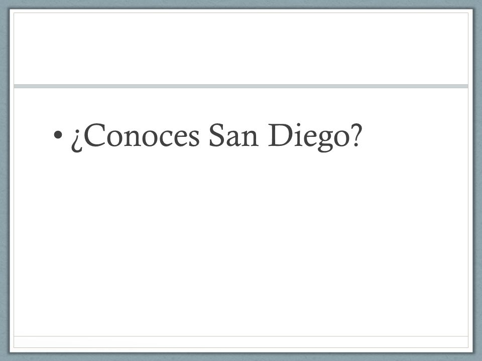 ¿Conoces San Diego?