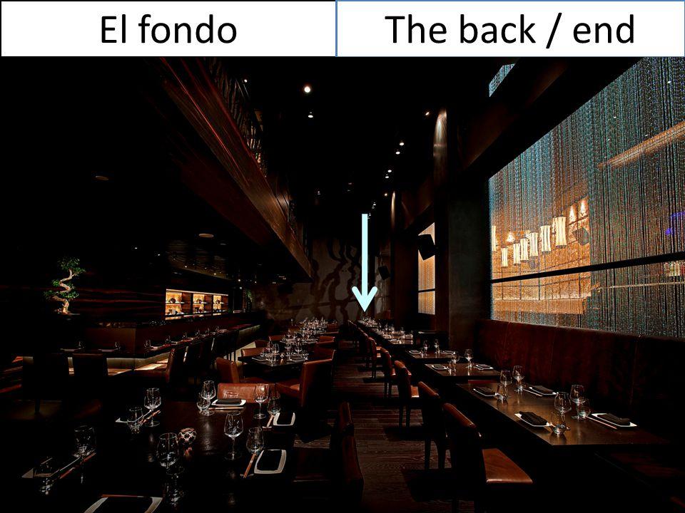 El fondoThe back / end