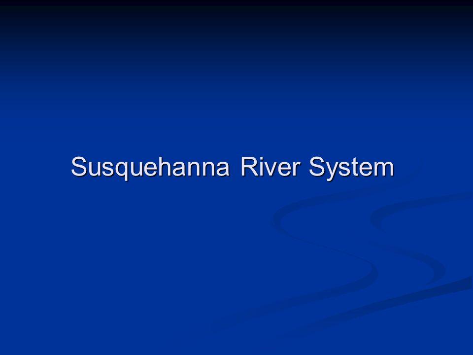 Susquehanna River System