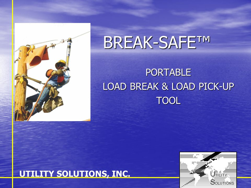 OVERVIEW DIMENSIONS & RATINGS DIMENSIONS & RATINGS SAFETY FEATURES SAFETY FEATURES PORTABILITY PORTABILITY OPTIONS OPTIONS UTILITY SOLUTIONS, INC.