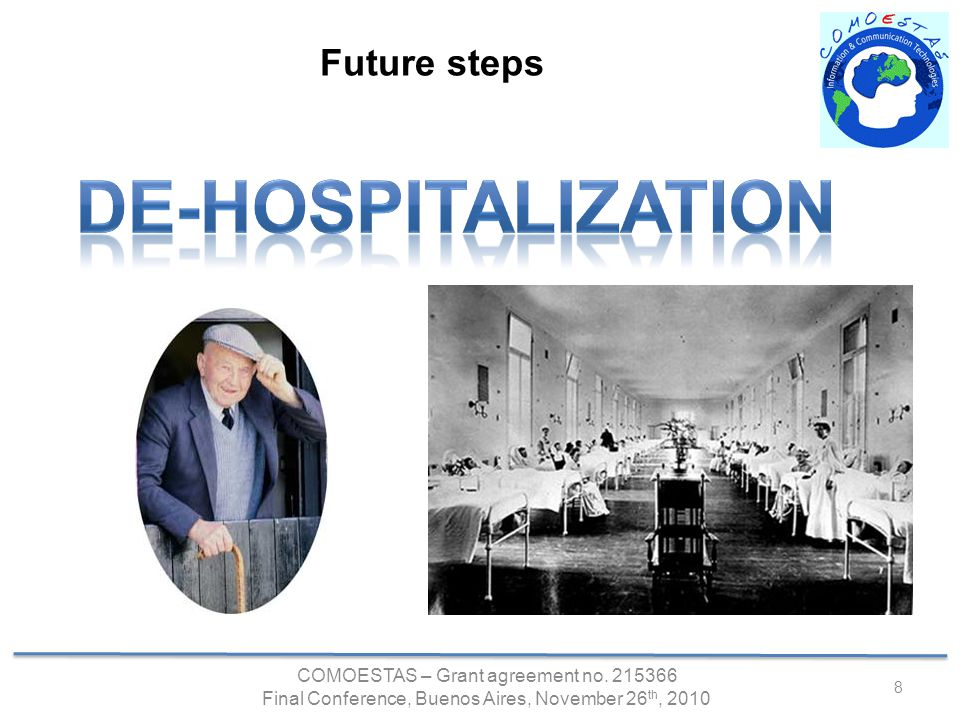 COMOESTAS – Grant agreement no. 215366 Final Conference, Buenos Aires, November 26 th, 2010 Future steps 8