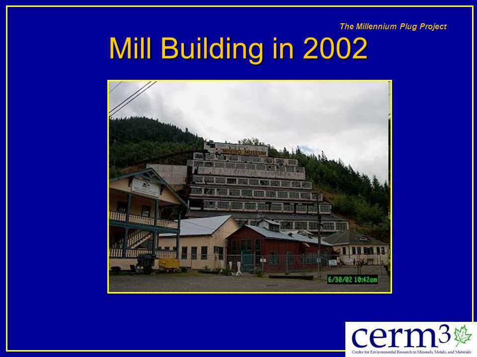 The Millennium Plug Project Mill Building in 2002