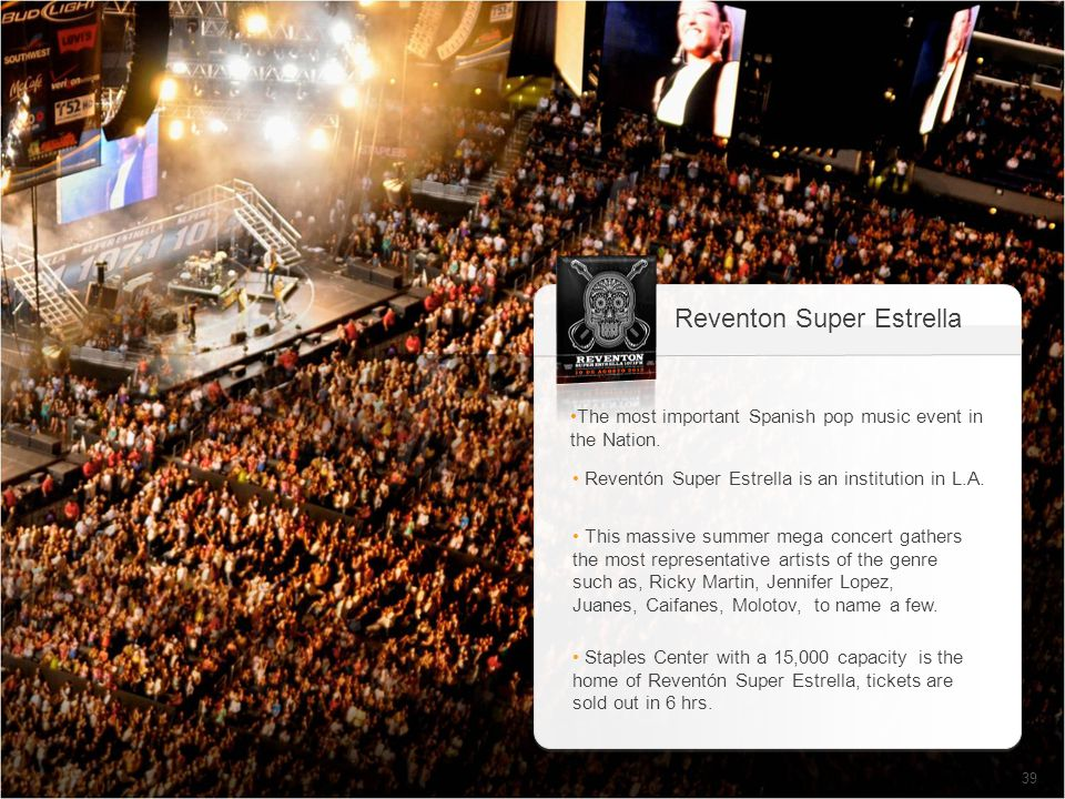 39 The most important Spanish pop music event in the Nation.