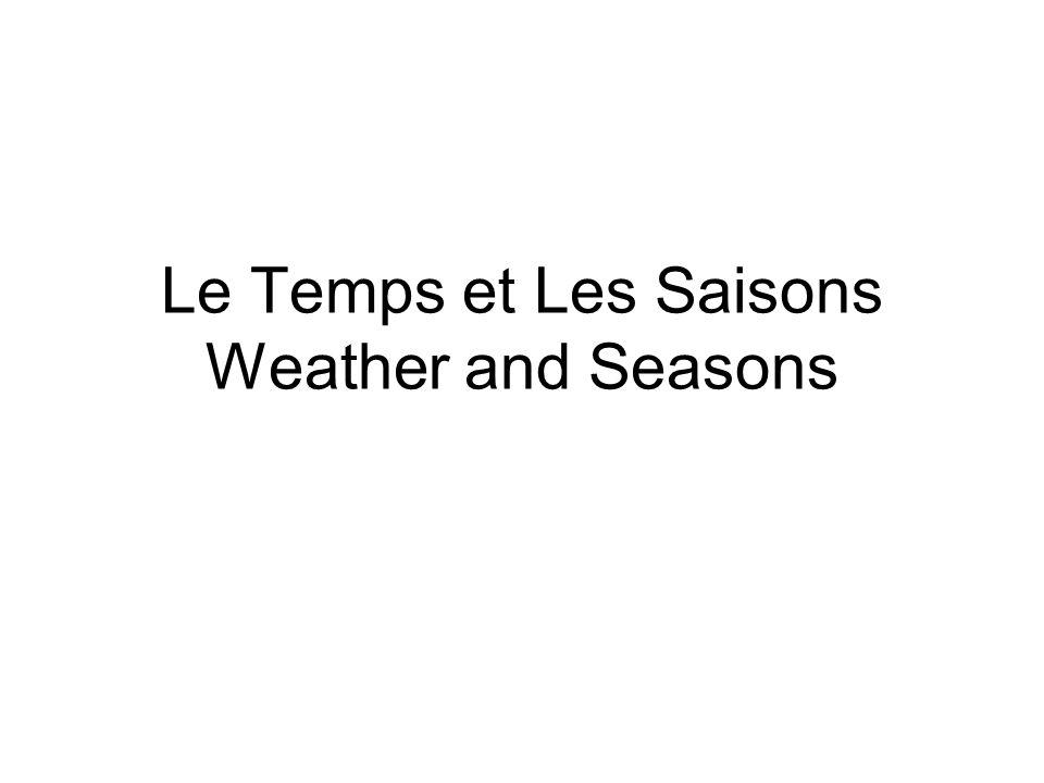 Le Temps et Les Saisons Weather and Seasons