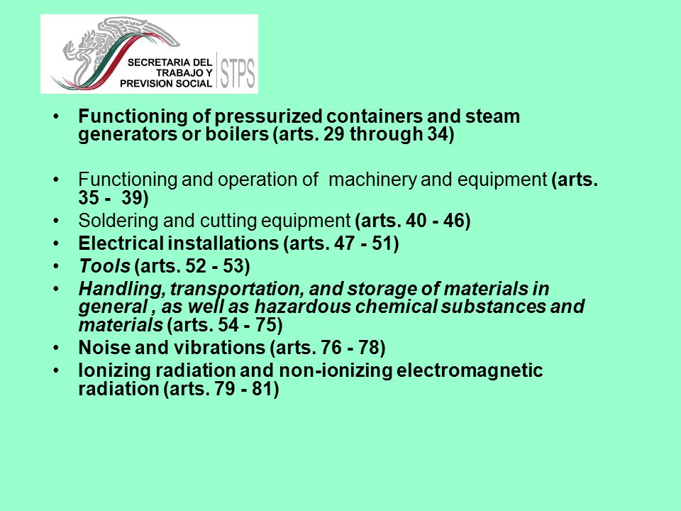 Functioning of pressurized containers and steam generators or boilers (arts.