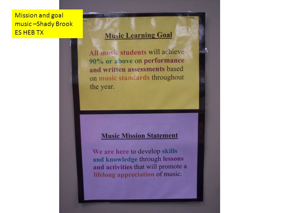 Mission and goal music –Shady Brook ES HEB TX