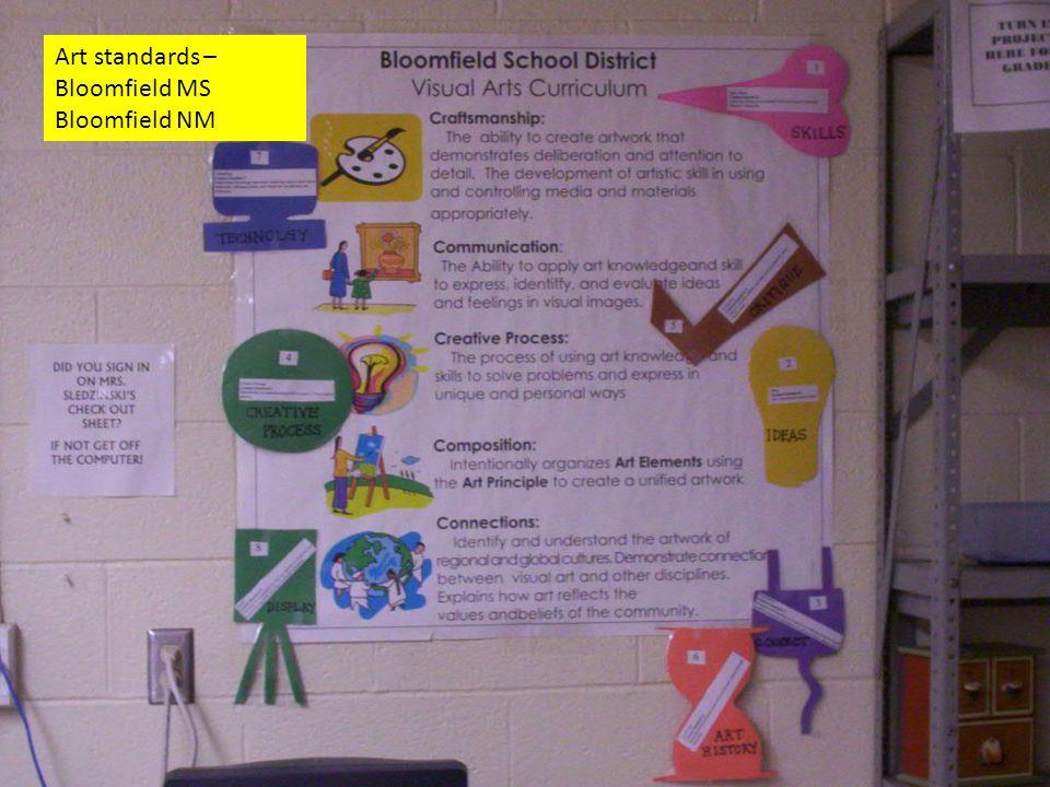 Art standards – Bloomfield MS Bloomfield NM