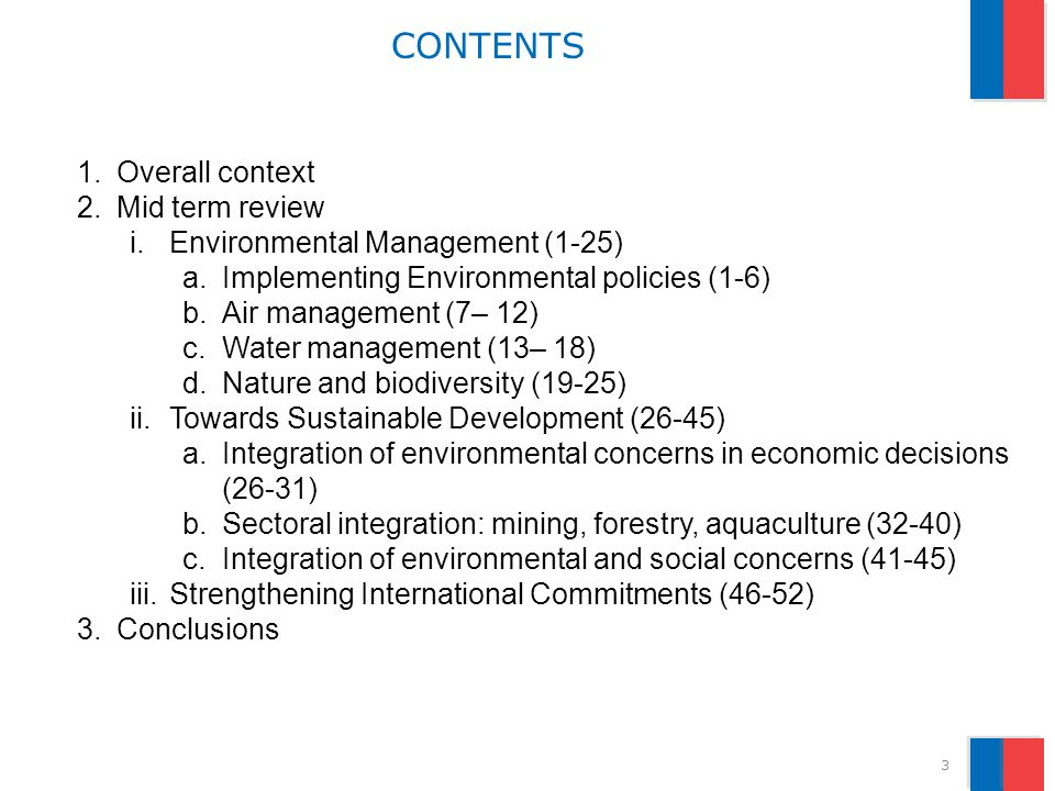 CONTENTS 3 1.Overall context 2.Mid term review i.Environmental Management (1-25) a.Implementing Environmental policies (1-6) b.Air management (7– 12)