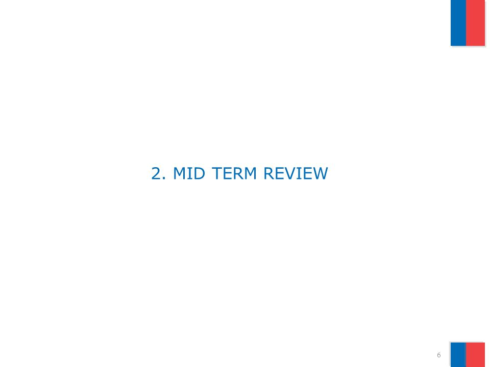 2. MID TERM REVIEW 6
