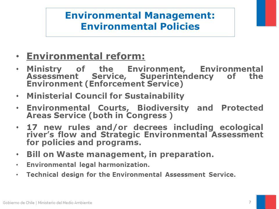 Gobierno de Chile | Ministerio del Medio Ambiente 77 Environmental Management: Environmental Policies Environmental reform: Ministry of the Environmen