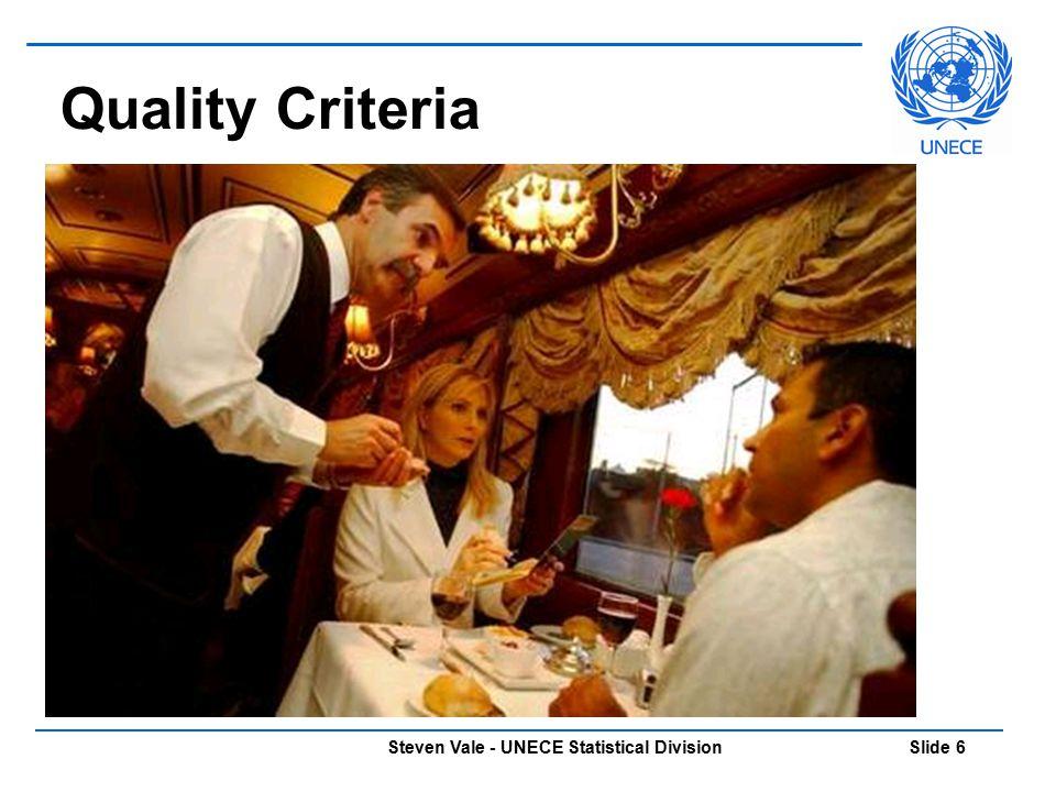 Steven Vale - UNECE Statistical Division Slide 6 Quality Criteria