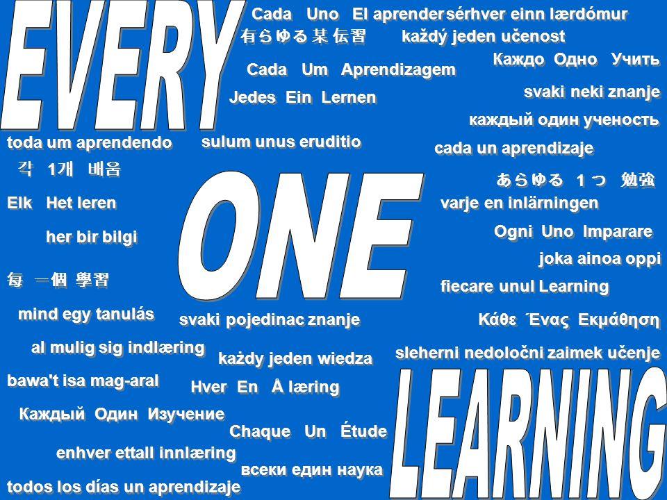 всеки един наука toda um aprendendo 每 一個 學習 svaki neki znanje každý jeden učenost al mulig sig indlæring Elk Het leren joka ainoa oppi Chaque Un Étude