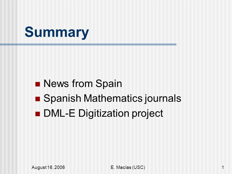 August 16, 2006E. Macías (USC)22 CeMAT Web page Bulletin (2 issues per year)