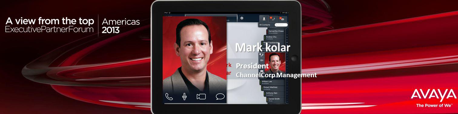 Haga clic para modificar el estilo de título del patrón Mark KolarPresident ChannelCorp Management