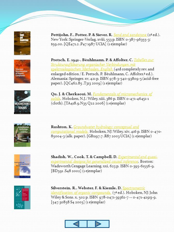 Pettijohn, F., Potter, P. & Siever, R. Sand and sandstone (2ª ed.).