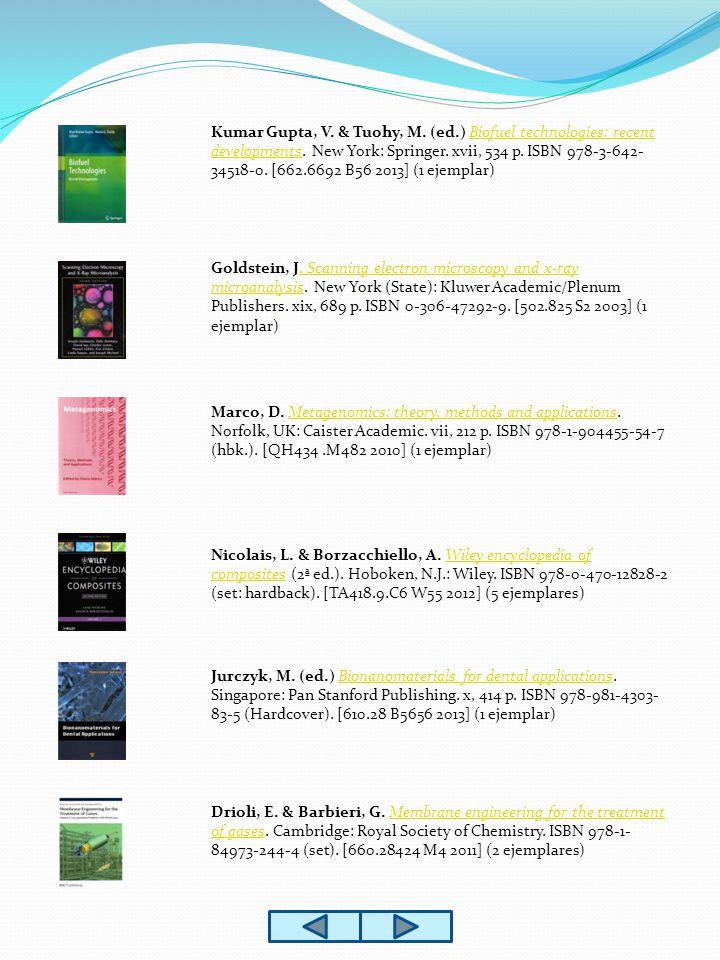 Nicolais, L.& Borzacchiello, A. Wiley encyclopedia of composites (2ª ed.).