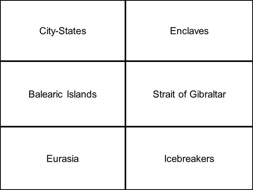 City-StatesEnclaves Balearic IslandsStrait of Gibraltar EurasiaIcebreakers