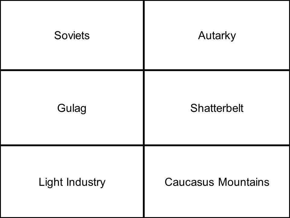 SovietsAutarky GulagShatterbelt Light IndustryCaucasus Mountains