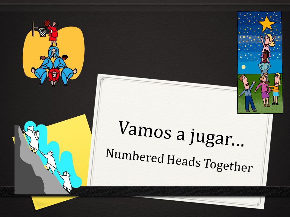 Vamos a jugar… Numbered Heads Together