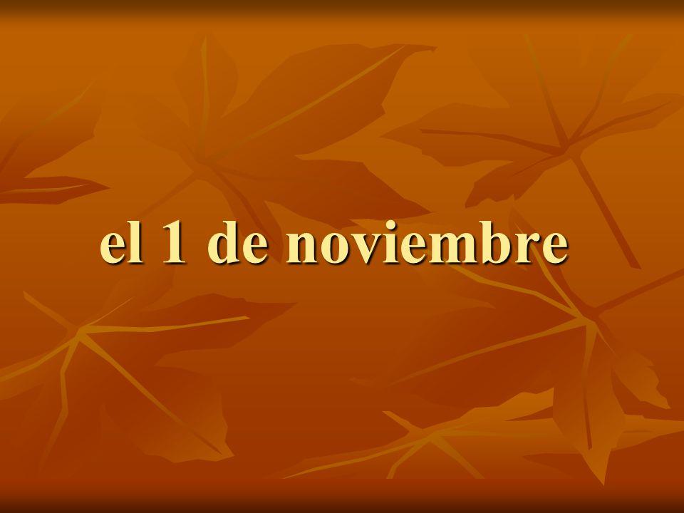 el 1 de noviembre