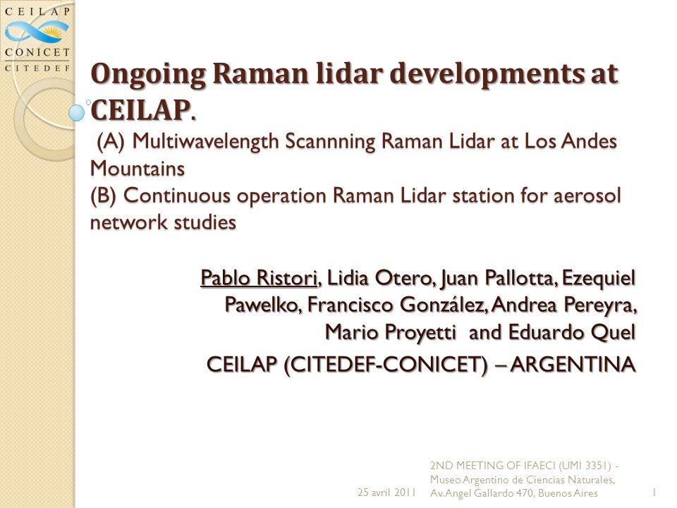 Ongoing Raman lidar developments at CEILAP.